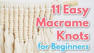 11 Basic Macrame Knots {for Beginners}