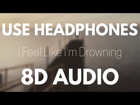 Two Feet I Feel Like Im Drowning 8d Audio