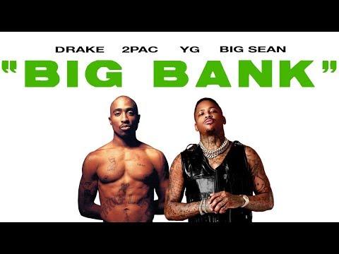 2Pac & YG – Big Bank (Remix) ft. Drake Big Sean