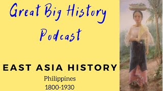 Philippines:1800-1939: Trade, Spain, and the Americans