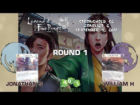 Legend of the Five Rings – Round 1 | S2 Stronghold Conflict #2 2018