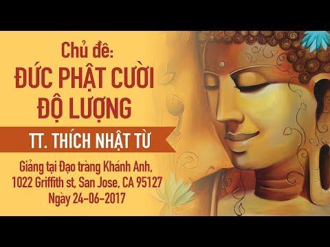 Đức Phật cười độ lượng - TT. Thích Nhật Từ