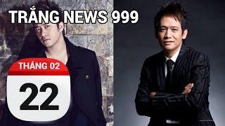 Duy Mạnh - Tuấn Hưng...Ai Đúng Ai Sai...| TRẮNG NEWS 999 | 22/02/2017