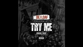Jeezy - Try Me (Remix) (Feat. T.I. & Dej Loaf)