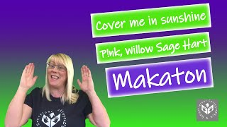 Cover me in Sunshine - P!nk, Willow Sage Hart - Treloar's College Sing & Sign