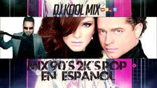 POP EN ESPAñOL 90'S Y 2K'S MIX (COMPLETE)