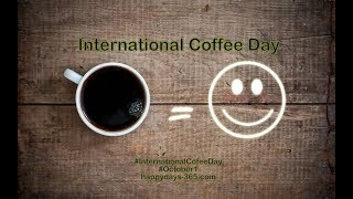 International Coffee Day 2017