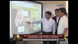 24 Oras: Mga touchscreen na blackboard, gamit sa mga e-classroom