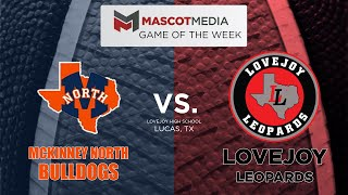 McKinney North at Lovejoy (Boys) - Mascot Media Game of the Week - Week 6