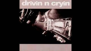 Drivin N Cryin - Paid In Full