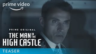 The Man In The High Castle - Season 3 Teaser | Prime Video