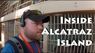 Alcatraz Island Cruise & Tour INSIDE