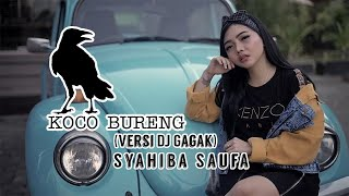 Download lagu Syahiba Saufa Koco Bureng Remix Version Mp3