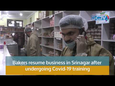Bakers resume business in Srinagar after undergoing Covid-19 training