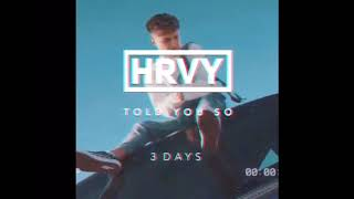 HRVY   Told You So (teaser)