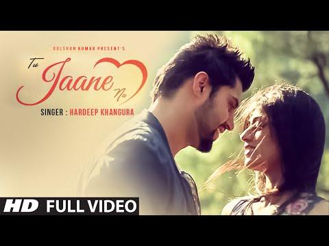 Tu Jaane Na  Hardeep Khangura