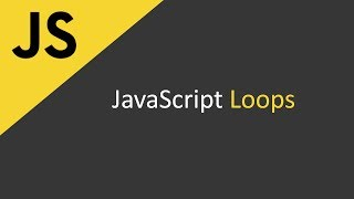 JavaScript Loops Tutorial for Beginners | Learn JavaScript Programming