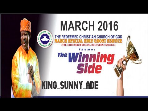 King Sunny Ade @ MARCH 2016- RCCG HOLY GHOST SERVICE_ DAY 2