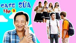 Đại Ca Của Trường | Cafe Sữa - Tập 5 | Phim Ngắn Học Đường Hay Nhất 2019