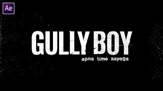 Gully Boy Text Animation in After Effects - After Effects Tutorial