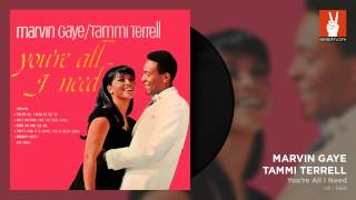 Marvin Gaye & Tammi Terrell - You Ain't Livin' Till You're Lovin