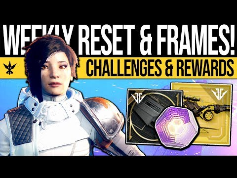 Destiny 2 | WEAPON FRAMES & CONTENT RESET! Weekly Rewards, Nightfall, & Eververse (22nd January)
