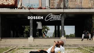 Dosseh   Canal Ft. Landy (Audio)