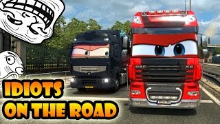 ★ IDIOTS on the road #10 - ETS2MP   Funny moments - Euro Truck Simulator 2 Multiplayer