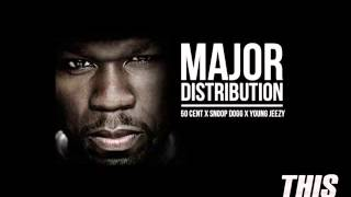 50 Cent ft Snoop Dogg & Young Jeezy - Major Distribution (Full & Clean version)