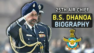 Air Chief Marshal Birender Singh Dhanoa Biography   One Of India's Finest Air Chiefs - BS Dhanoa