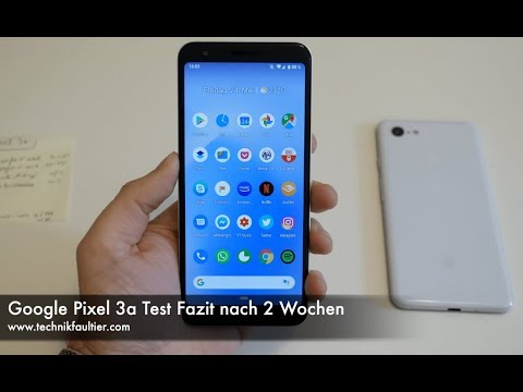 Google Pixel 3a Test Fazit nach 2 Wochen