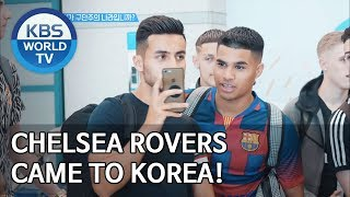 Chelsea Rovers came to Korea! [Sooro's Rovers /2019.09.09]