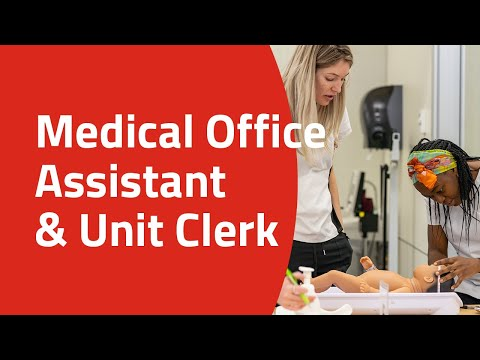 Medical Office Assistant and Unit Clerk - YouTube
