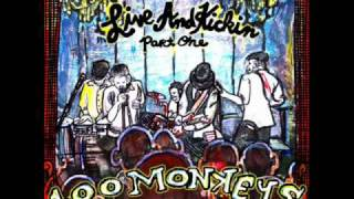 100 Monkeys - Made of Gold (Album version - live and kickin)