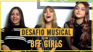 DESAFIO MUSICAL Com BFF GIRLS