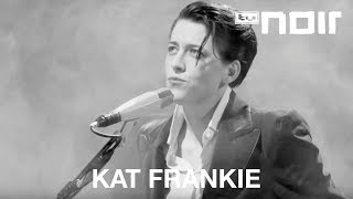 Kat Frankie   Too Young (live Bei TV Noir)