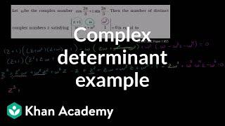 Complex Determinant Example