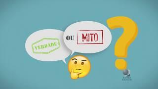 Verdade ou Mito 2?