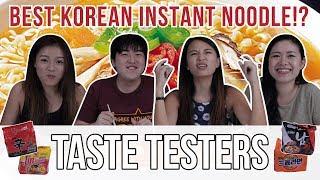 Best Korean Instant Noodles | Taste Testers | EP 40