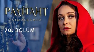 Payitaht Abdulhamid episode 70 with English subtitles Full HD