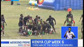 Kenya Cup Week 6: Third win of the season for Nakuru