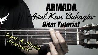 Gambar cover (Gitar Tutorial) ARMADA - Asal Kau Bahagia |Mudah & Cepat dimengerti untuk pemula