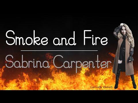 Smoke and Fire (With Lyrics) - Sabrina Carpenter