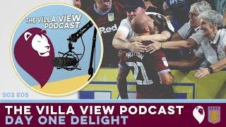 The Villa View Podcast S02 E05 | DAY ONE DELIGHT