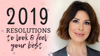 2019 New Year's Resolutions to Look & Feel Your Best! | Dominique Sachse