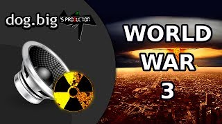 World War 3 | What you will hear (sirens & explosions)