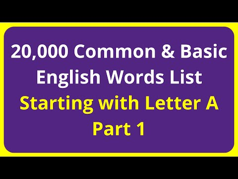 20,000 Common & Basic English Words List | Starting with Letter A - Part 1