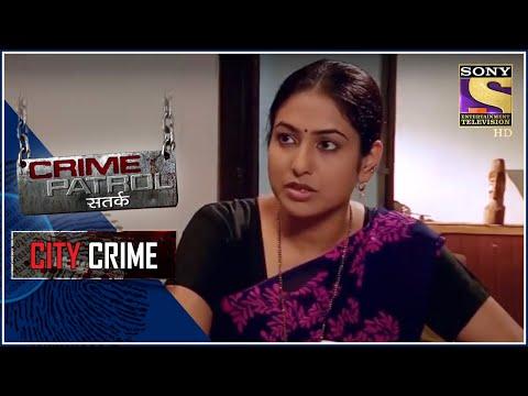 City Crime   Crime Patrol   An Ambiguous Case   Maharashtra   Full Episode