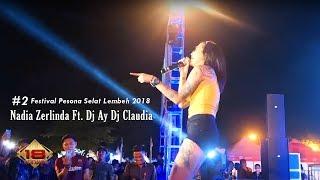 Nadia Zerlinda Ft. Dj Ay Claudia (Live Perform Bitung)   Festival Pesona Selat Lembeh 2018 #2