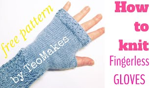 Fingerless Gloves - Free Pattern | TeoMakes